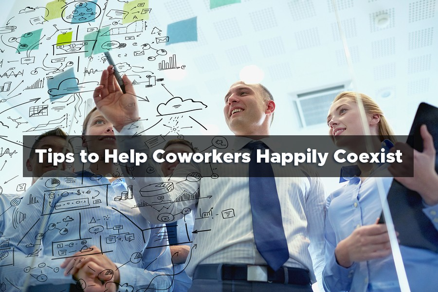 Tips to Help Coworkers Happily Coexist