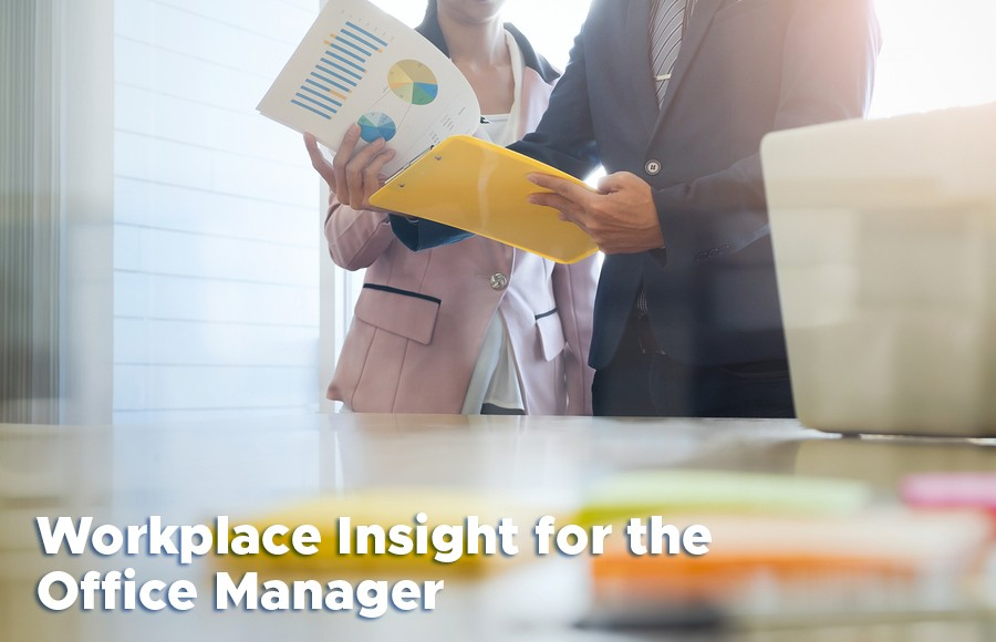 Workplace Insight for the Office Manager