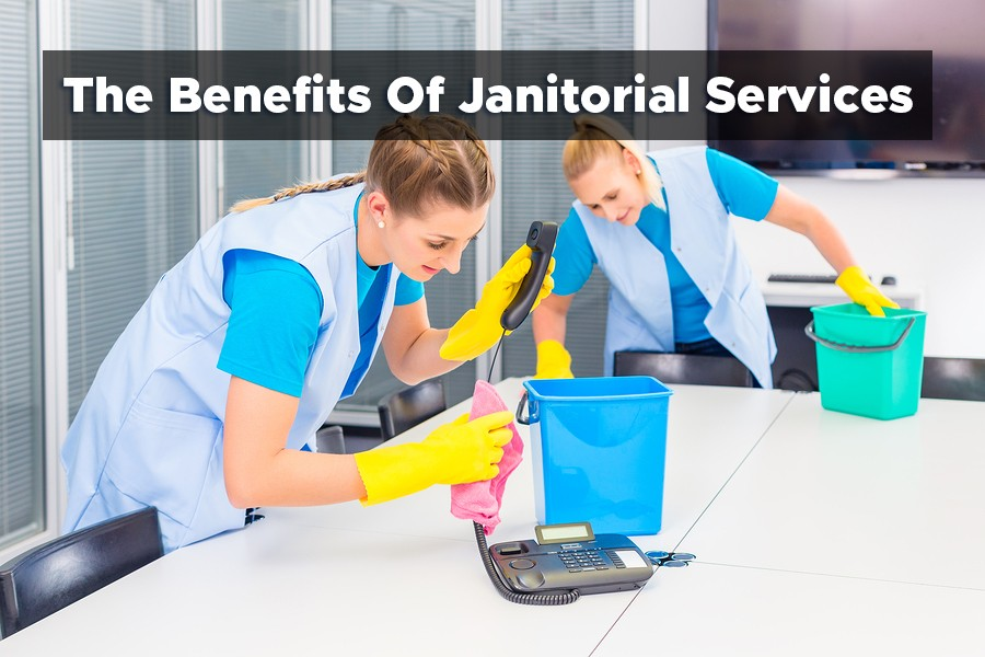 The Benefits Of Janitorial Services